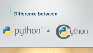 The Ultimate Guide on Difference Between Python And Cython