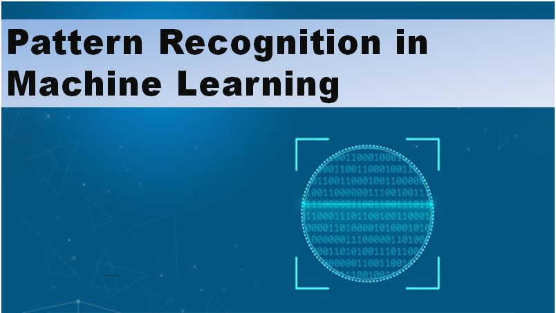 Pattern Recognition in Machine Learning