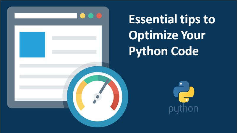 Essential tips to Optimize Your Python Code