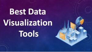 Top 10 Best Data Visualization Tools in 2020